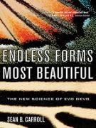 Cover-Bild zu Endless Forms Most Beautiful: The New Science of Evo Devo (eBook) von Carroll, Sean B.