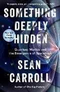 Cover-Bild zu Something Deeply Hidden (eBook) von Carroll, Sean