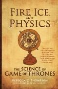 Cover-Bild zu Fire, Ice, and Physics von Thompson, Rebecca C.