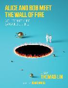 Cover-Bild zu Alice and Bob Meet the Wall of Fire von Lin, Thomas