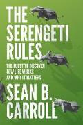 Cover-Bild zu The Serengeti Rules von Carroll, Sean B.