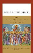 Cover-Bild zu What Is the Bible? (eBook) von Baker, Matthew (Hrsg.)