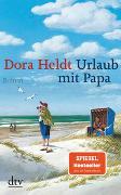 Cover-Bild zu Heldt, Dora: Urlaub mit Papa