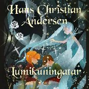 Cover-Bild zu Lumikuningatar (Audio Download) von Andersen, H.C.
