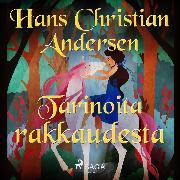 Cover-Bild zu Tarinoita rakkaudesta (Audio Download) von Andersen, H.C.