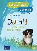 Cover-Bild zu Erst ich ein Stück, dann du - Dusty - Gut gebellt, kleiner Hund! von Andersen, Jan