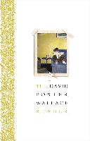 Cover-Bild zu Wallace, David Foster: The David Foster Wallace Reader (eBook)