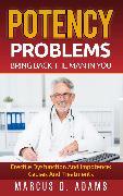 Cover-Bild zu Potency Problems: Bring Back The Man In You (eBook) von Adams, Marcus D.