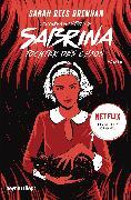 Cover-Bild zu Brennan, Sarah Rees: Chilling Adventures of Sabrina: Tochter des Chaos (eBook)