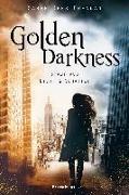 Cover-Bild zu Brennan, Sarah Rees: Golden Darkness. Stadt aus Licht & Schatten