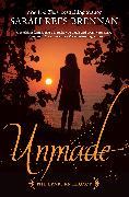 Cover-Bild zu Rees Brennan, Sarah: Unmade (The Lynburn Legacy Book 3) (eBook)