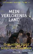 Cover-Bild zu Clare, Cassandra: Mein verlorenes Land (eBook)