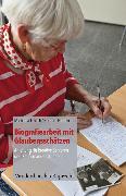 Cover-Bild zu Hedtmann, Barbara: Biografiearbeit mit Glaubensschätzen (eBook)