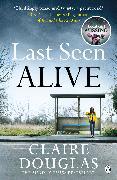 Cover-Bild zu Douglas, Claire: Last Seen Alive (eBook)