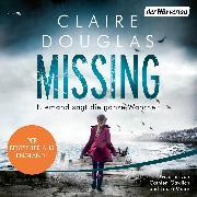 Cover-Bild zu Douglas, Claire: Missing - Niemand sagt die ganze Wahrheit (Audio Download)