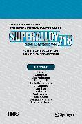 Cover-Bild zu Proceedings of the 9th International Symposium on Superalloy 718 & Derivatives: Energy, Aerospace, and Industrial Applications (eBook) von Liu, Xingbo (Hrsg.)