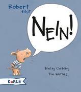Cover-Bild zu Corderoy, Tracey: Robert sagt Nein!