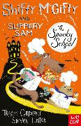Cover-Bild zu Corderoy, Tracey: Shifty McGifty and Slippery Sam: The Spooky School