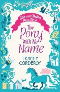 Cover-Bild zu Corderoy, Tracey: The Pony With No Name