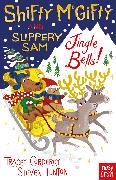 Cover-Bild zu Corderoy, Tracey: Shifty Mcgifty and Slippery Sam: Jingle Bells!