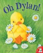 Cover-Bild zu Corderoy, Tracey: Oh Dylan!