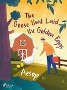Cover-Bild zu The Goose that Laid the Golden Eggs (eBook) von Aesop