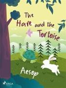 Cover-Bild zu The Hare and the Tortoise (eBook) von Aesop
