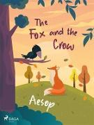 Cover-Bild zu The Fox and the Crow (eBook) von Aesop