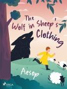 Cover-Bild zu The Wolf in Sheep's Clothing (eBook) von Aesop