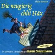 Cover-Bild zu Die neugierig chlii Häx von Baeten, Lieve