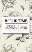 Cover-Bild zu Hemingway, Ernest: In Our Time (eBook)