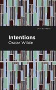 Cover-Bild zu Wilde, Oscar: Intentions (eBook)