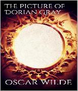 Cover-Bild zu Wilde, Oscar: The Picture of Dorian Gray (eBook)