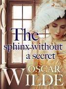 Cover-Bild zu Wilde, Oscar: The Sphinx Without a Secret (eBook)