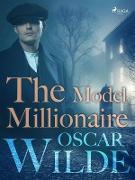 Cover-Bild zu Wilde, Oscar: The Model Millionaire (eBook)