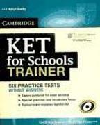 Cover-Bild zu KET for Schools Trainer. Elementary. Practice Tests without answers von Saxby, Karen