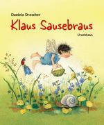Cover-Bild zu Drescher, Daniela: Klaus Sausebraus