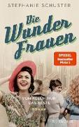 Cover-Bild zu Schuster, Stephanie: Die Wunderfrauen (eBook)