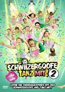Cover-Bild zu Schwiizergoofe (Schausp.): TANZ MIT 2