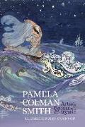 Cover-Bild zu Foley O'Connor, Elizabeth: Pamela Colman Smith: Artist, Feminist, and Mystic
