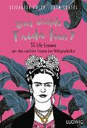 Cover-Bild zu Foley, Elizabeth: Was würde Frida tun?