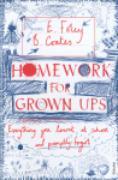 Cover-Bild zu Coates, Beth: Homework for Grown-ups (eBook)