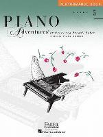 Cover-Bild zu Level 5 - Performance Book: Piano Adventures von Faber, Nancy (Komponist)