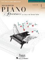 Cover-Bild zu Accelerated Piano Adventures, Book 1, Performance Book: For the Older Beginner von Faber, Nancy (Komponist)