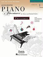 Cover-Bild zu Accelerated Piano Adventures, Book 1, Christmas Book: For the Older Beginner von Faber, Nancy (Komponist)