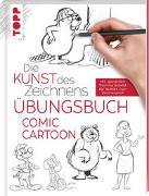 Cover-Bild zu frechverlag: Die Kunst des Zeichnens - Comic Cartoon Übungsbuch