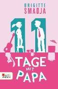Cover-Bild zu 11 Tage mit Papa (eBook) von Smadja, Brigitte