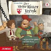 Cover-Bild zu Boie, Kirsten: Der kleine Ritter Trenk. Original-Hörspiele zur ZDF-Serie. 2. Staffel [8] (Audio Download)