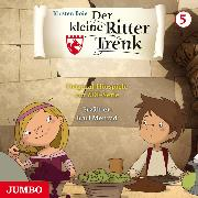 Cover-Bild zu Boie, Kirsten: Der kleine Ritter Trenk. Original-Hörspiele zur ZDF-Serie. 1. Staffel [5] (Audio Download)