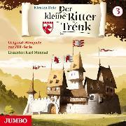 Cover-Bild zu Boie, Kirsten: Der kleine Ritter Trenk. Original-Hörspiele zur ZDF-Serie. 1. Staffel [3] (Audio Download)